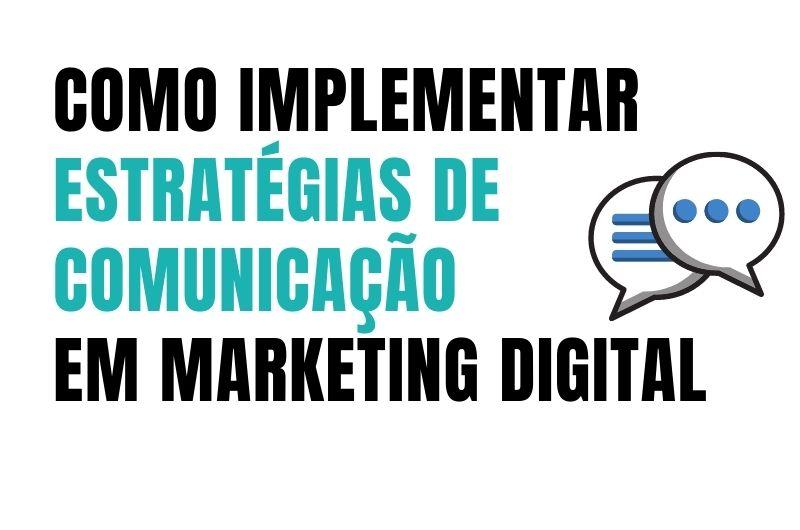 estratégia de comunicação em marketing digital