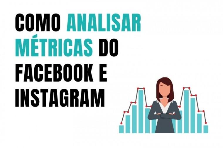 métricas do Facebook e Instagram
