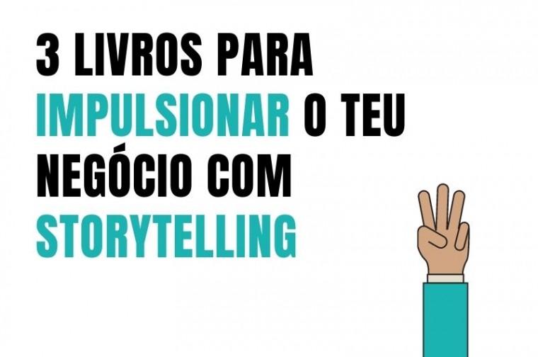 impulsionar o teu negócio com storytelling